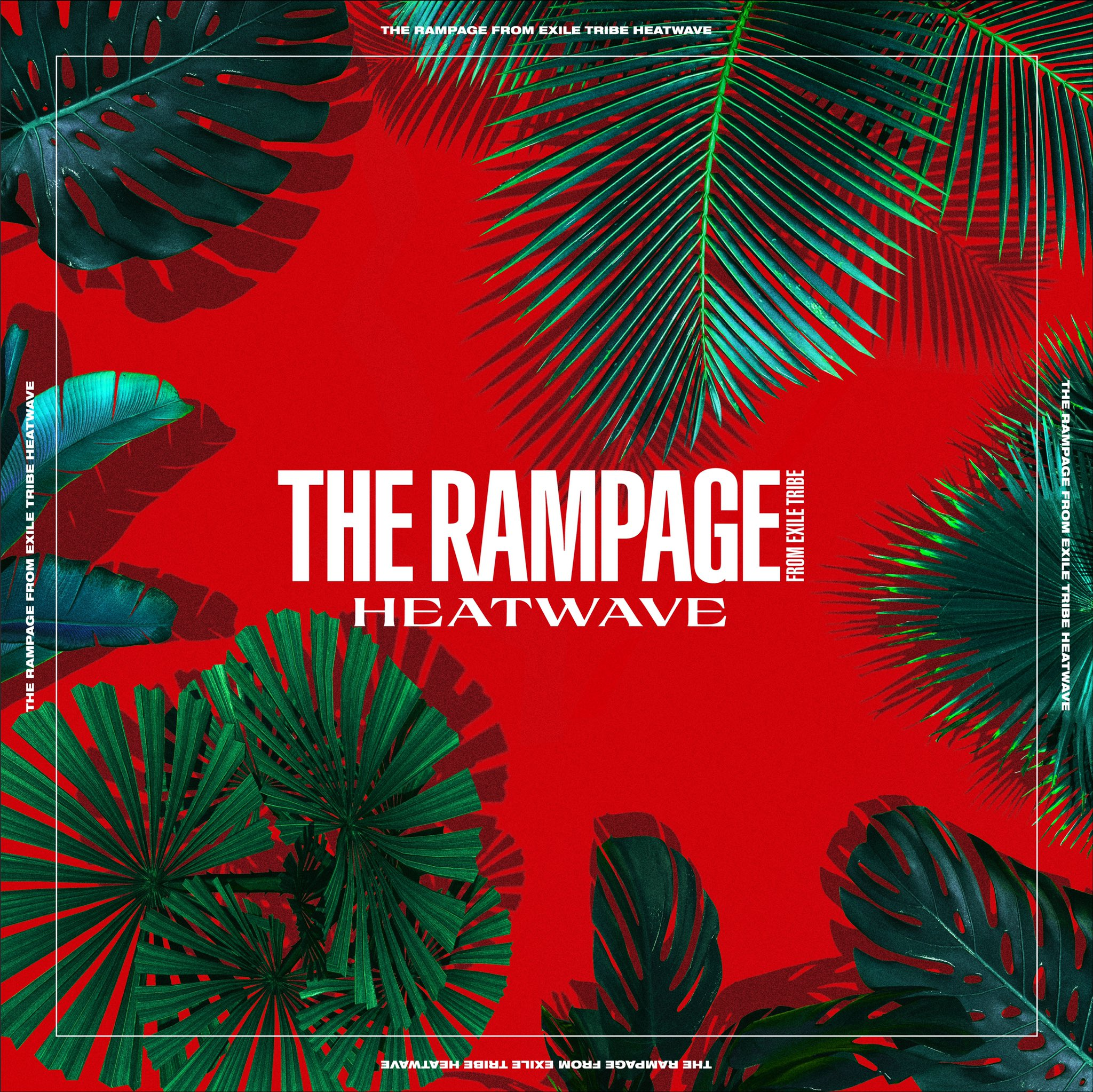 THE RAMPAGE from EXILE TRIBE - HEATWAVE