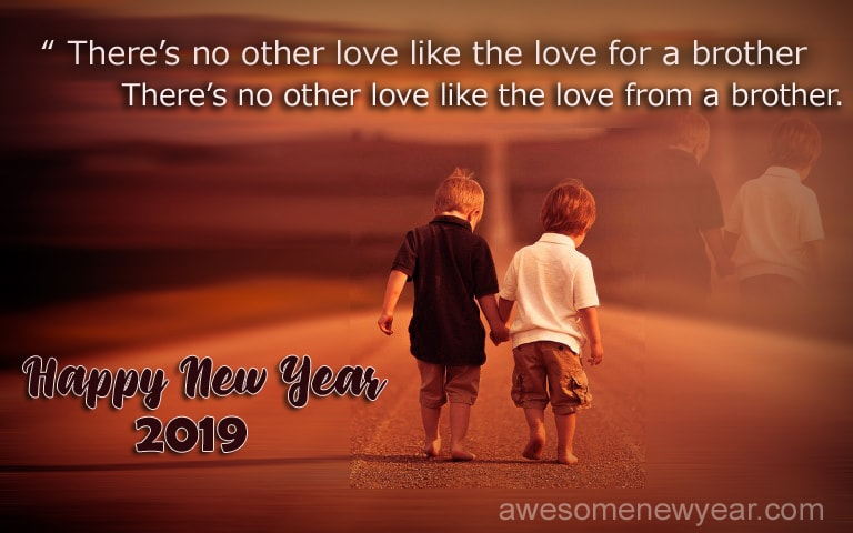 new year 2019 brother quotes