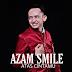 Lirik Lagu Azam Smile - Atas Cintamu