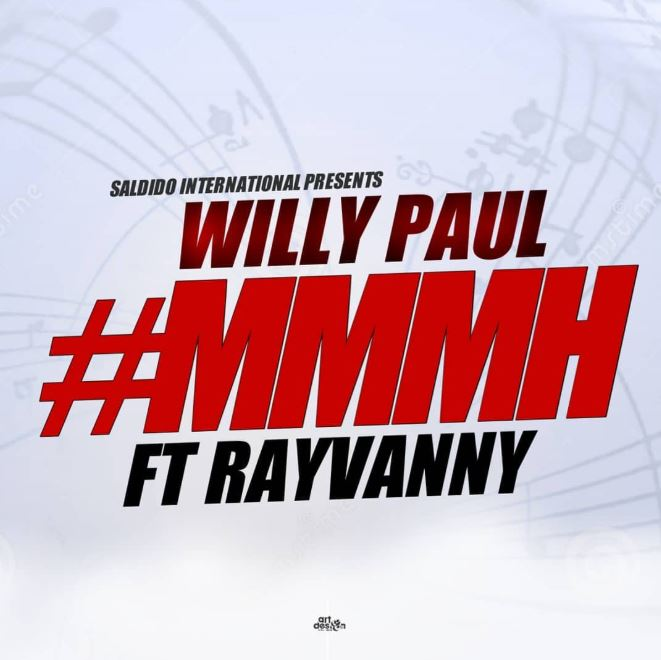 AUDIO | Willy Paul Ft Rayvanny – Mmmh | Download mp3