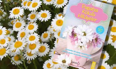 Kitap Yorumları, Papatya Kokulu Hikayeler, Ender Haluk Derince, Yakamoz Yayınları, Hikaye (Öykü), Edebiyat