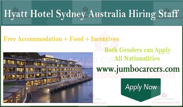 Australia job for Hyatt Hotel, Free accommodation jobs in Hyatt Hotel Australia,