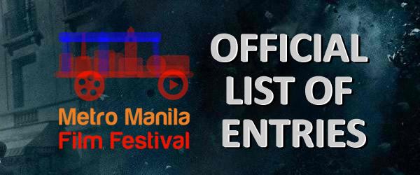 List of 2016 Metro Manila Film Festival (MMFF) 2016 official entries & trailer