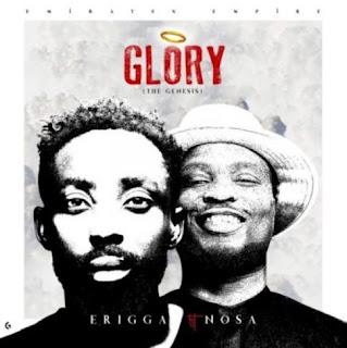 "Erigga – ""Glory"" (The Genesis) ft. Nosa"