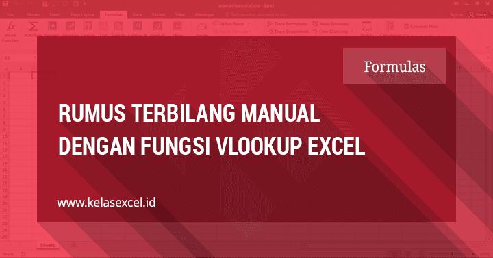 Rumus Terbilang Manual Dengan Fungsi Vlookup Excel