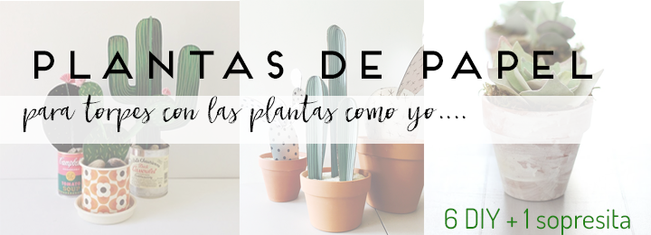 diy PLANTAS DE PAPEL homepersonalshopper, manualidades - paper plants