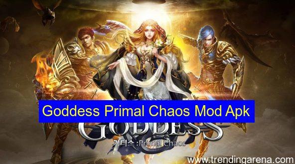 Goddess Primal Chaos Mod Apk Pro Crack Hack Apk
