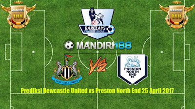 AGEN BOLA - Prediksi Newcastle United vs Preston North End 25 April 2017