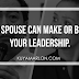 Your Spouse Can Make Or Break Your Leadership