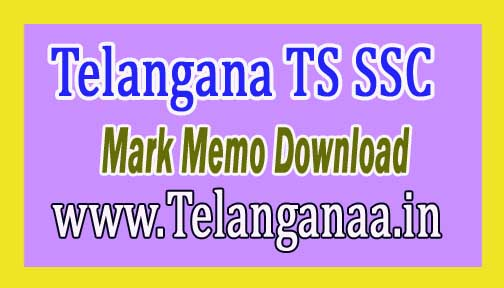 Telangana TS SSC Mark Memo 2016 Download TS BSE 10th Class Duplicate Secondary School Exam Mark Sheet 2016 Download