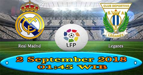 Prediksi Bola855 Real Madrid vs Leganes 2 September 2018