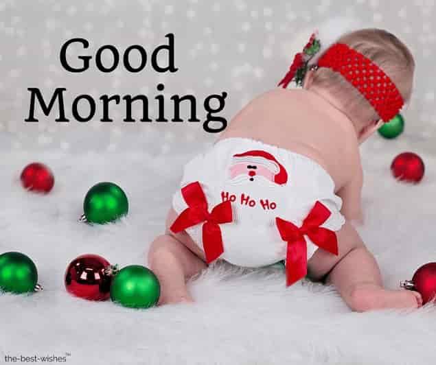 funny good morning images christmas xmas baby ho ho ho