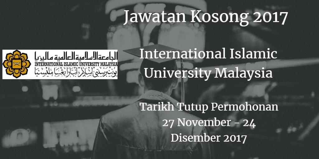 Jawatan Kosong IIUM 27 November - 24 Disember 2017