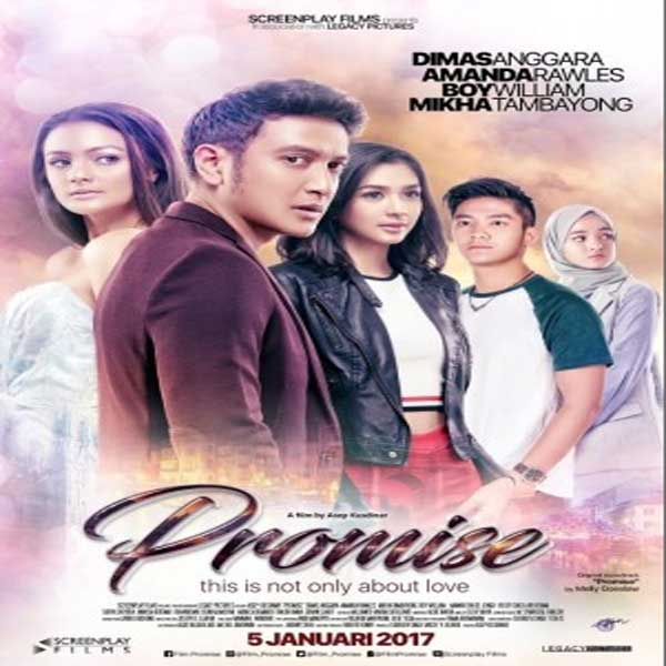 Promise, Film Promise, Promise Movie, Promise Trailer, Promise Synopsis, Promise Review, Download Poster Film Promise 2017