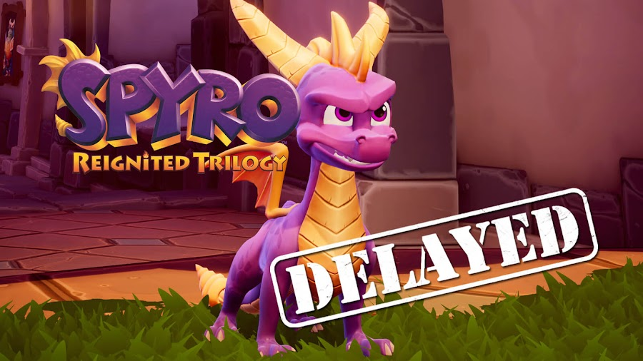 activision spyro reignited trilogy delayed