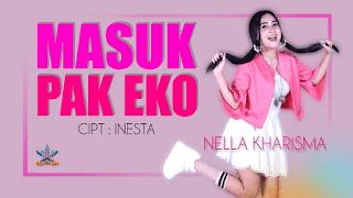 Lirik Lagu Masuk Pak Eko - Nella Kharisma
