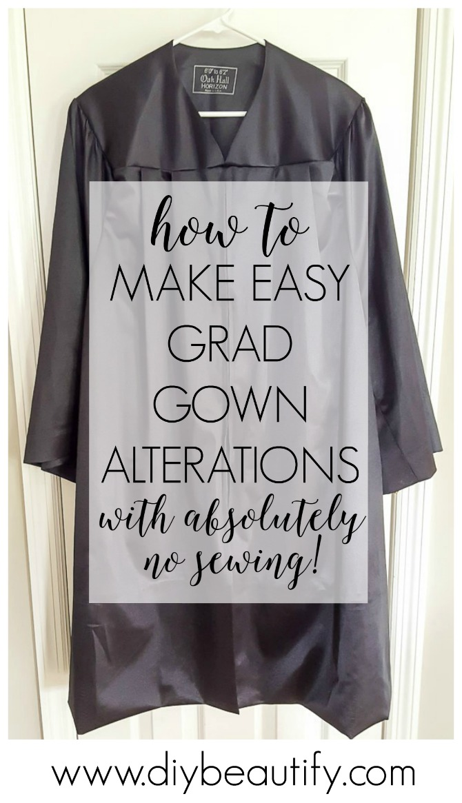 How to Easily Alter a Graduation Gown with No Sewing | DIY beautify