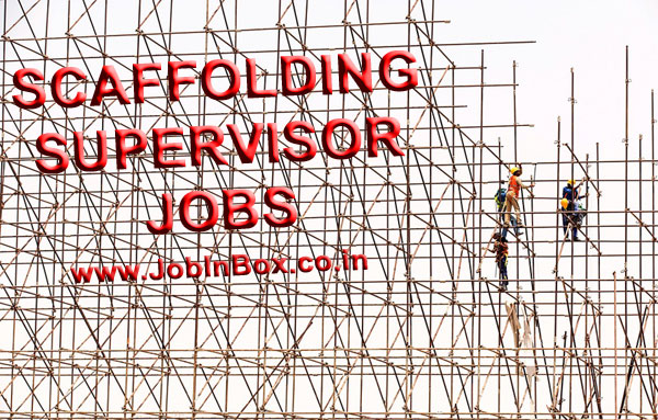 Scaffolding Supervisor Jobs in Saudi Arabia