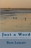 Just a Word: Friends Encounter Alzheimer's