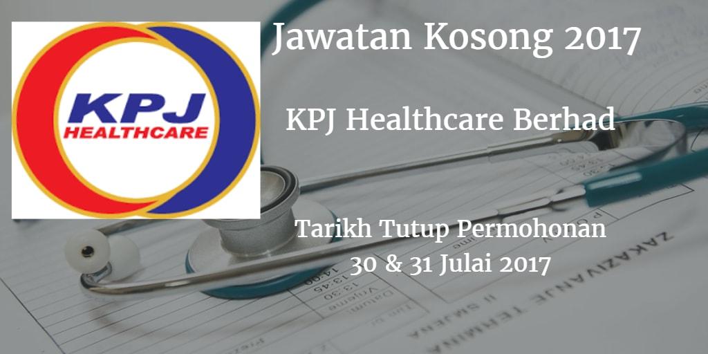 Jawatan Kosong KPJ Healthcare Berhad 30 & 31 Julai 2017