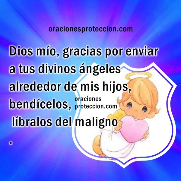 Oración para la protección de mi familia, hijos con ángeles divinos. oraciones para la noche o el día con el cuidado de Dios, Imágenes de protección por Mery Bracho