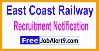 ECR East Coast Railway Recruitment Notification 2017 Last Date 17-06-2017
