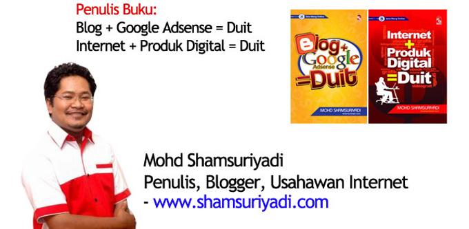 Siapa Shamsuriyadi - Penulis Panduan Adsense