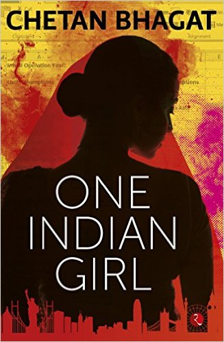 Download Free One Indian Girl by Chetan Bhagat Book PDF