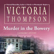 Murder in the Bowery - Historical Mystery Review