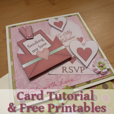 Card Tutorial and Free Printable Valentine Goodies for Card Making