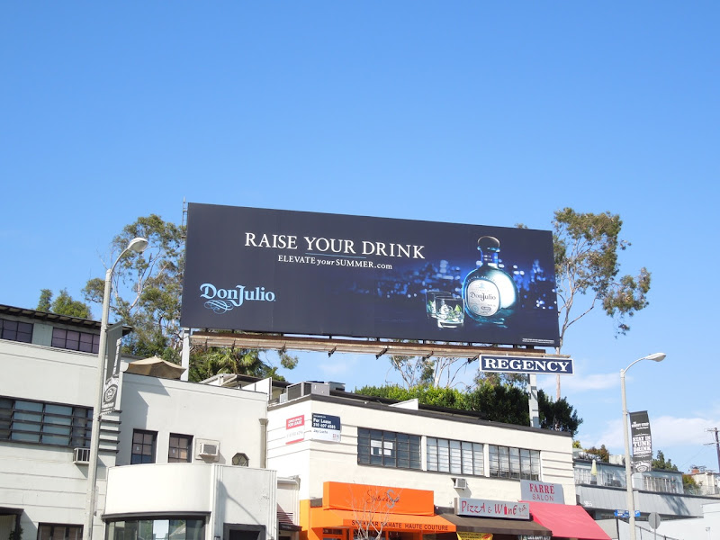 Don Julio Raise your drink billboard