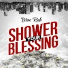 DOWNLOAD MP3: Mac Rich - Shower Your Blessing