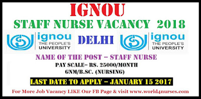 IGNOU Staff Nurse Vacancy at Delhi 2018