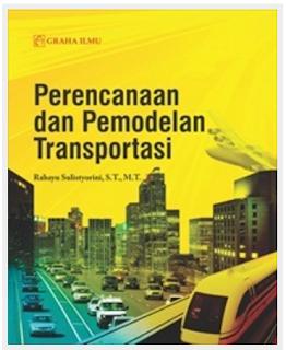 Perencanaan dan Pemodelan Transportasi