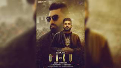 Daku Song Lyrics - Elly Mangat, Deep Jandu | Punjabi Songs 2017