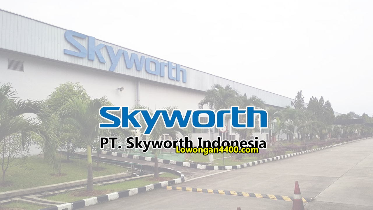 PT. Skyworth Indonesia EJIP