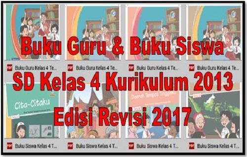 Buku Guru Dan Buku Siswa SD Kelas 4 Kurikulum 2013 Edisi Revisi 2017