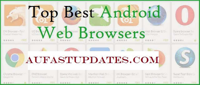 Top Best Android Web Browsers