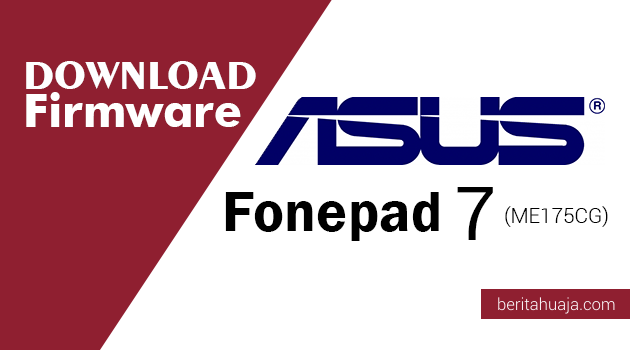 Download Firmware ASUS Fonepad 7 (ME175CG)