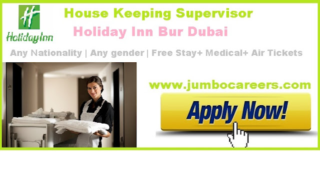 Housekeeping job openings in Holiday Inn Bur Dubai 2018  | housekeeping jobs 2018,  holiday inn Dubai  housekeeping salary, holiday inn housekeeping interview