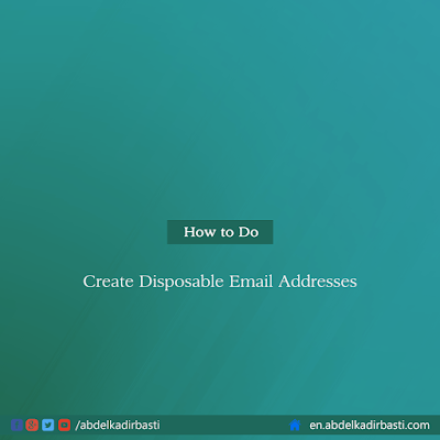 Create Disposable Email Addresses