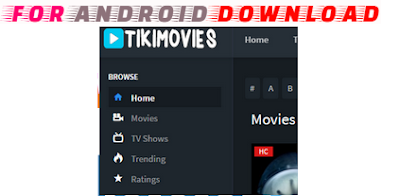 Download Android Tikimovies(Update) New Web Android TV Work With Apk For Android