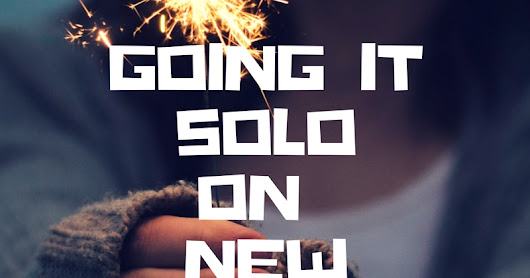 Going Solo This New Year? - Things to Do
