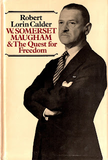Cover of Robert Calder's W. Somerset Maugham and the Quest for Freedom