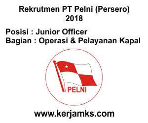 Lowongan Kerja Operasi & Pelayanan Kapal - Junior Officer PT PELNI (Persero)