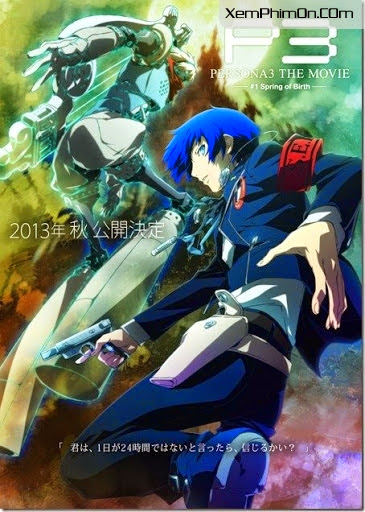 Persona 3 the Movie 1 : Spring of Birth