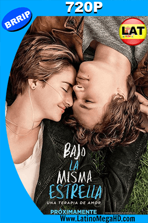 Bajo La Misma Estrella (2014) Latino HD 720P ()