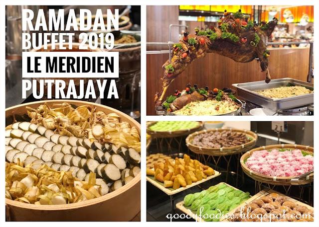 Ramadan Buffet 2019 at Le Meridien Putrajaya