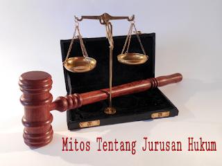mitos tentang jurusan hukum