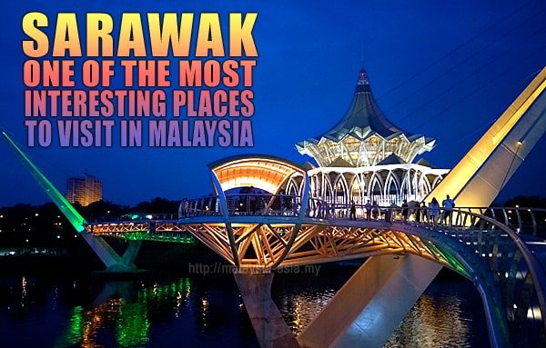 Interesting Place To Visit Sarawak